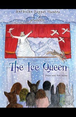 Karkulka Puppet Theatre presents: The Ice Queen