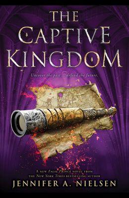 The Captive Kingdom (the Ascendance Series, Book 4), 4