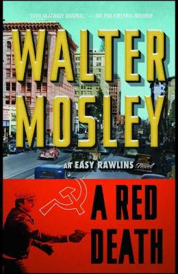 A Red Death, 2: An Easy Rawlins Novel