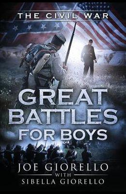 Great Battles for Boys: Civil War