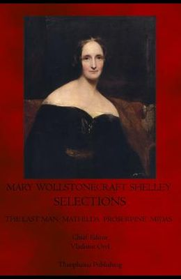 Mary Wollstonecraft Shelley Selections