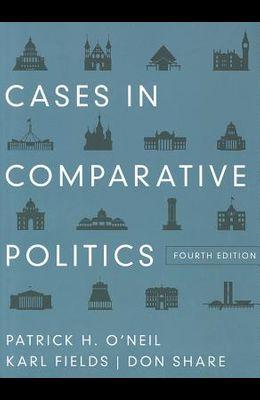 Cases in Comparative Politics (Fourth Edition)