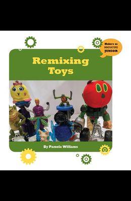 Remixing Toys
