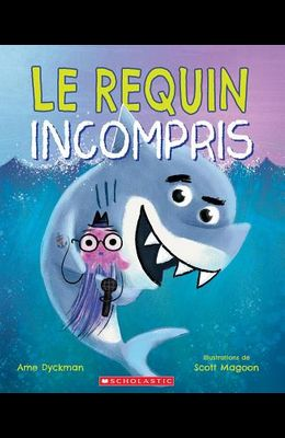 Le Requin Incompris