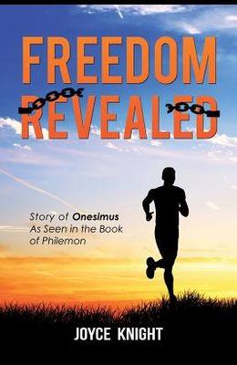 Freedom Revealed