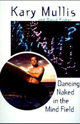 Dancing Naked in the Mind Field