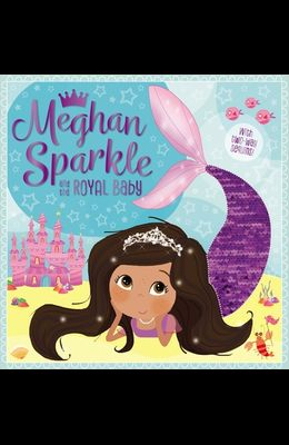 Meghan Sparkle and the Royal Baby