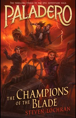 The Champions of the Blade, Volume 4