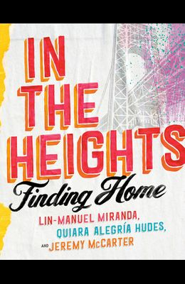 In the Heights: Finding Home
