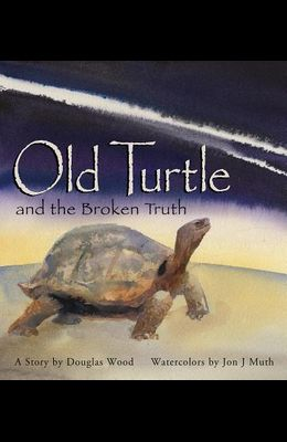 Old Turtle and the Broken Truth