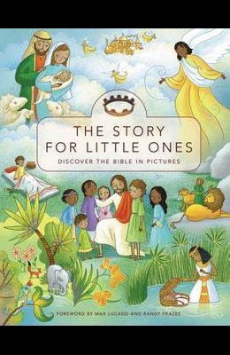 The Story for Little Ones: Discover the Bible in Pictures