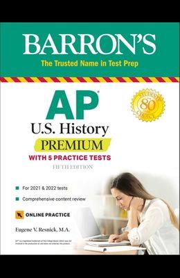 AP Us History Premium: With 5 Practice Tests