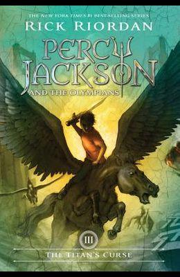 Percy Jackson and the Olympians, Book Three the Titan's Curse (Percy Jackson and the Olympians, Book Three)