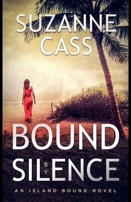 Bound by Silence: An Island Bound Novel