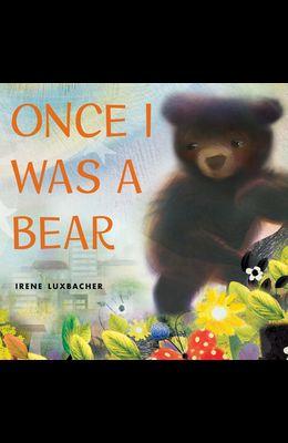 Once I Was a Bear