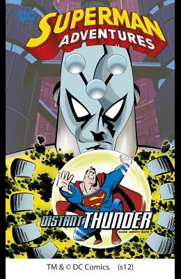 Superman Adventures: Distant Thunder