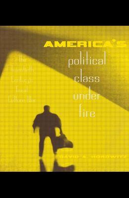 America's Political Class Under Fire: The Twentieth Century's Great Culture War