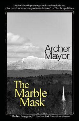 The Marble Mask: A Joe Gunther Novel