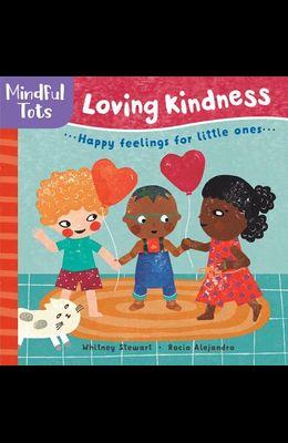 Mindful Tots: Loving Kindness