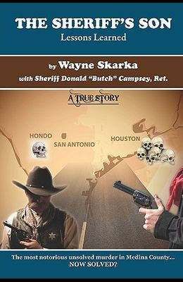 The Sheriff's Son: Lessons Learned