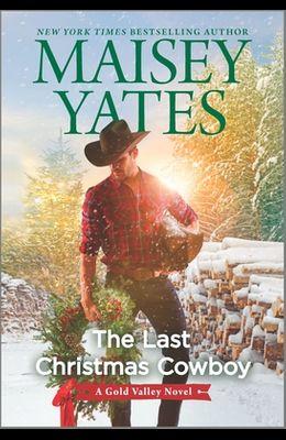 The Last Christmas Cowboy: A Holiday Romance