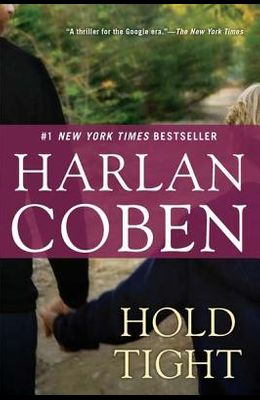 Hold Tight: A Suspense Thriller