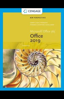 New Perspectives Microsoftoffice 365 & Office 2019 Introductory
