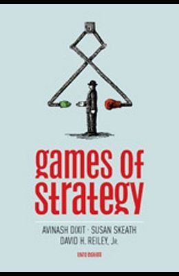 Games of Strategy (Third Edition)