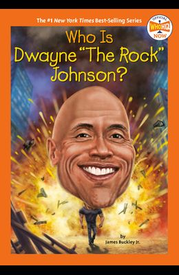 Who Is Dwayne the Rock Johnson?