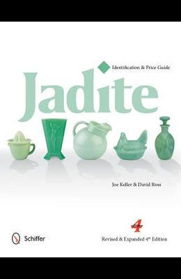 Jadite: Identification & Price Guide