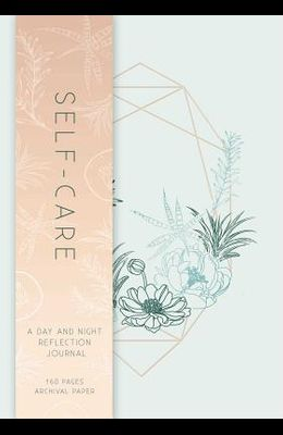 Self-Care: A Day and Night Reflection Journal (90 Days)