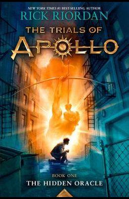Trials of Apollo, the Book One the Hidden Oracle (Trials of Apollo, the Book One)