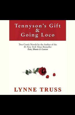 Tennyson's Gift & Going Loco Lib/E