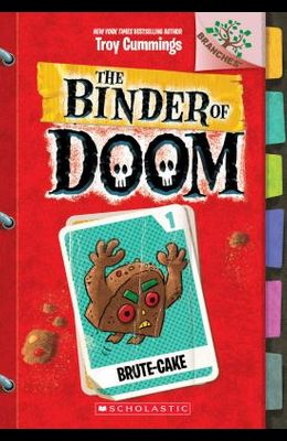 Brute-Cake: A Branches Book (the Binder of Doom #1), 1