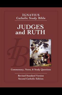Judges and Ruth: Ignatius Catholic Study Bible