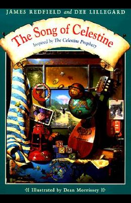 The Song of Celestine: Inspired by the Celestine Prophecy