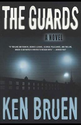 The Guards: A Novel (Jack Taylor Series)