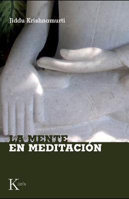 La Mente En Meditacion