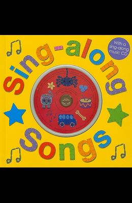 Sing-Along Songs with CD: With a Sing-Along Music CD [With CD (Audio)]