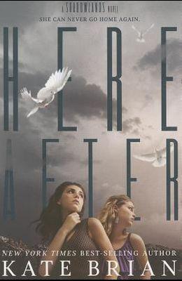 Hereafter (A Shadowlands Novel)