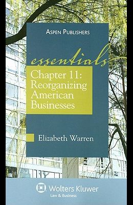 Chapter 11: Reorganizing American Businesses