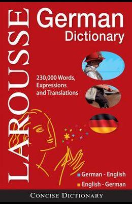 Larousse Concise German Dictionary: German English/English-German
