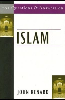 101 Questions & Answers on Islam