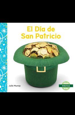 El Día de San Patricio (Saint Patrick's Day)