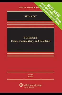 Evidence: Cases Commentary and Problems