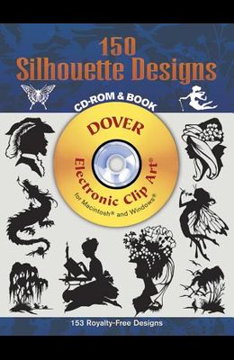 150 Silhouette Designs CD-ROM and Book [With CDROM]