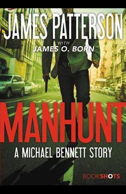 Manhunt: A Michael Bennett Story