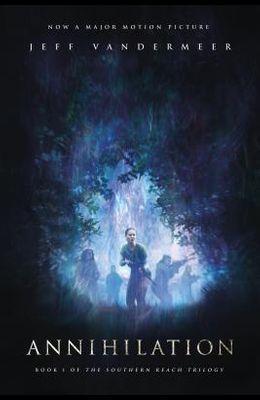 Annihilation: A Novel: Movie Tie-In Edition