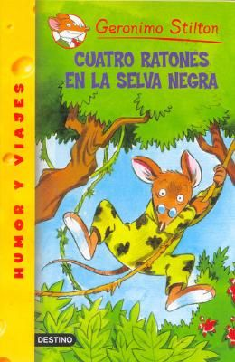 Cuatro Ratones En La Selva Negra = Four Mice Deep in the Jungle