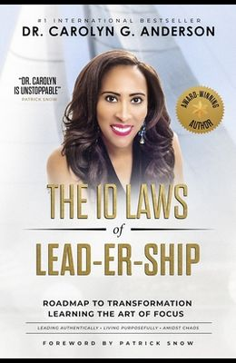 The 10 Laws of Lead-er-SHIP: Roadmap to Transformation